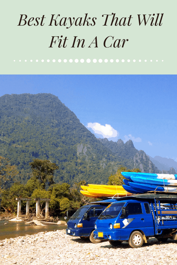 Best Kayaks That Will Fit In A Car