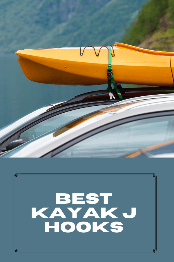 Best Kayak J Hooks 2021