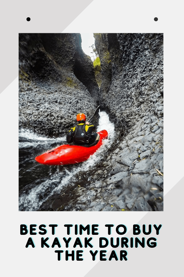 Best Time To Buy A Kayak During The Year