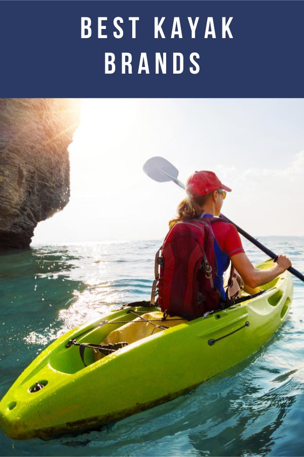 15 Best Kayak Brands 2021