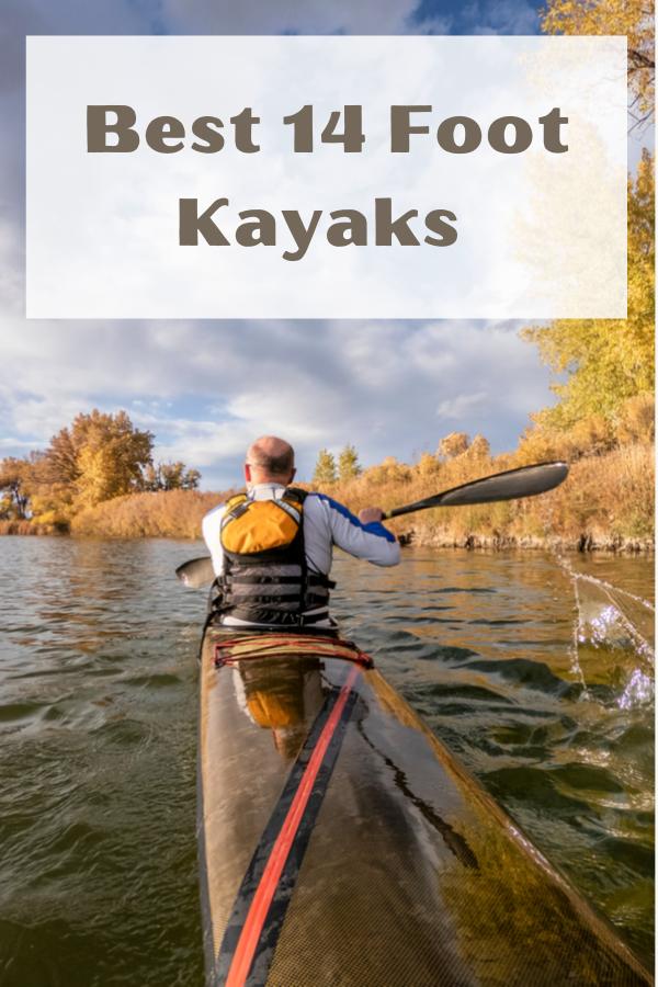 Best 14 Foot Kayaks
