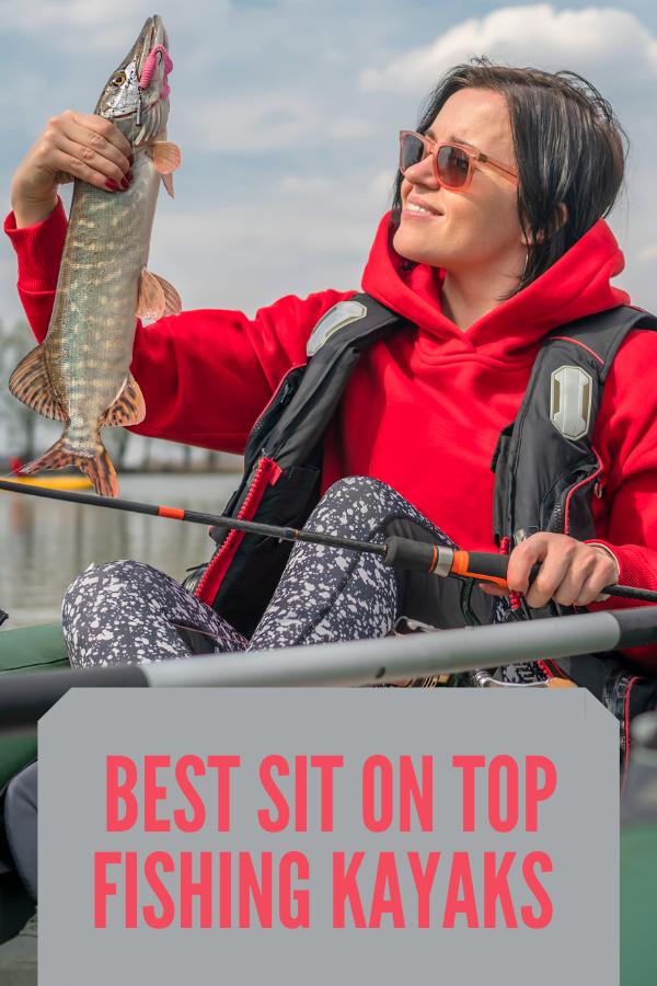 10 Best Sit On Top Fishing Kayaks