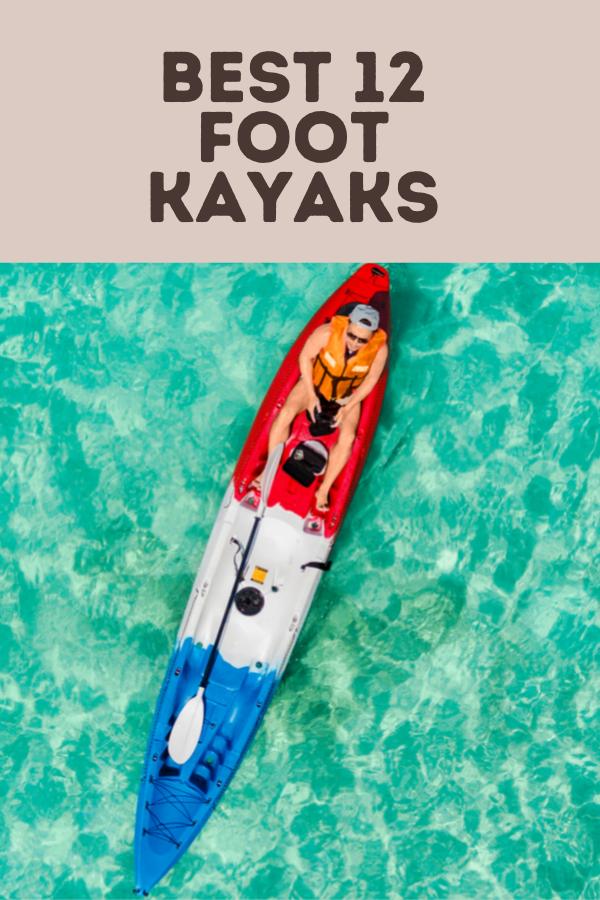 best 12 foot kayaks