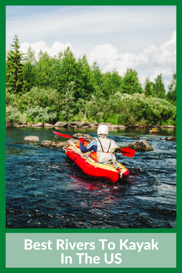 Best rivers to kayak in the US