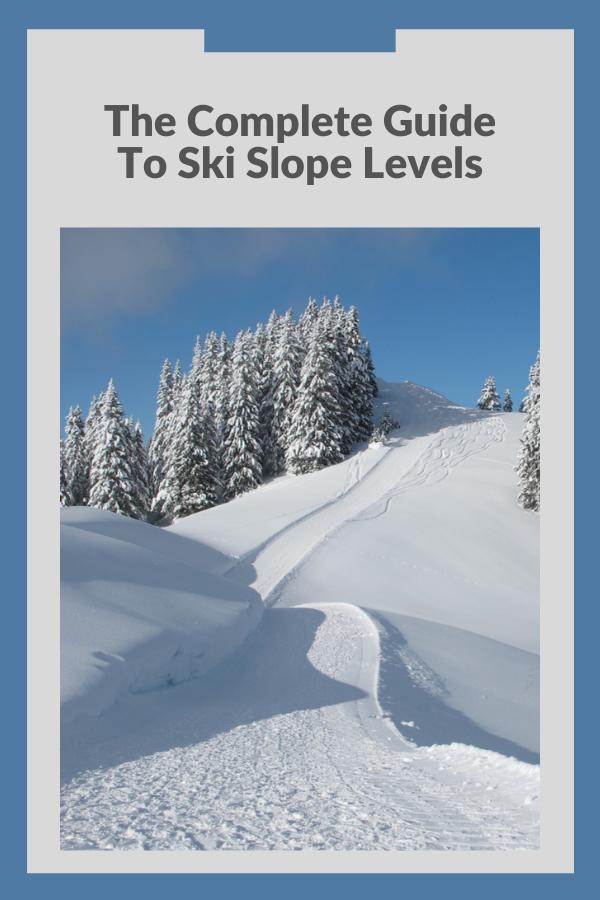 Ski Slope Levels - A Complete Guide