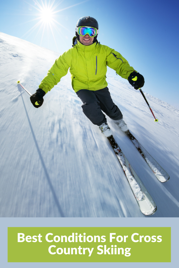 Best Conditions For Cross Country Skiing