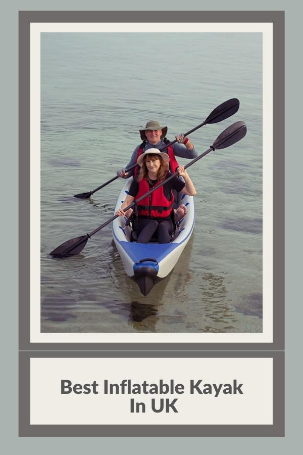 Best Inflatable Kayak In UK