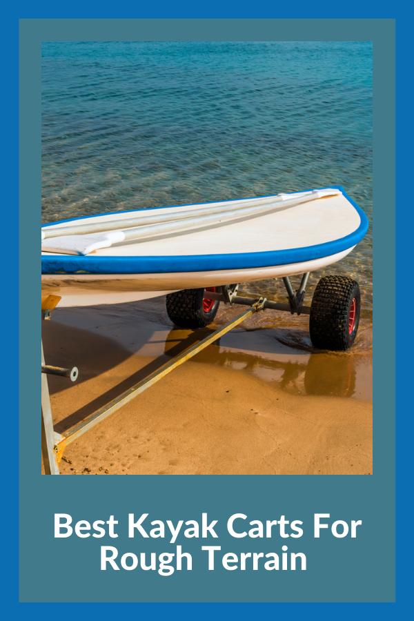 Best Kayak Carts For Rough Terrain