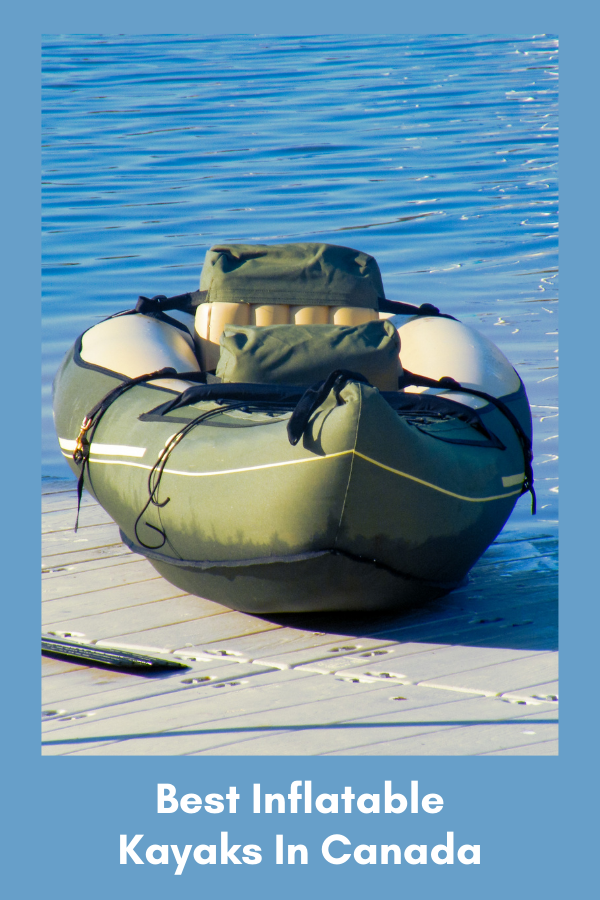 Best Inflatable Kayaks in Canada