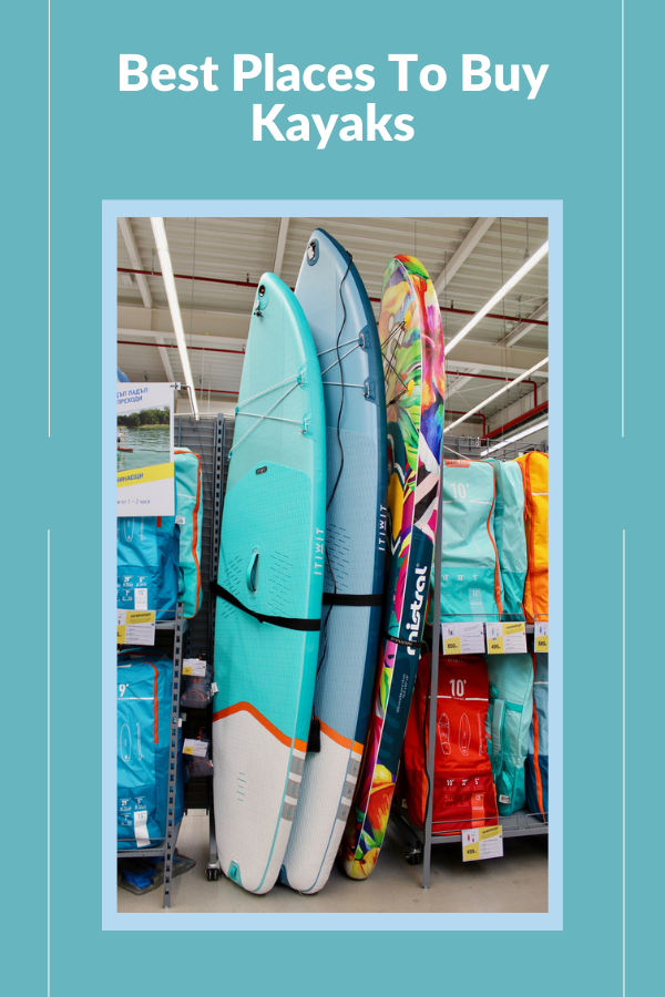 Best Places To Buy Kayaks