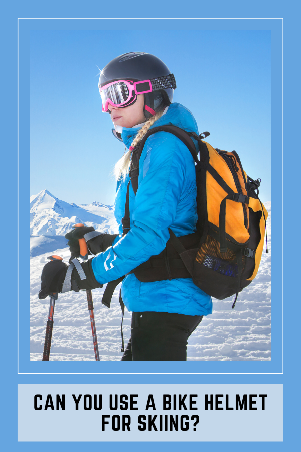 Can You Use A Bike Helmet For Skiing