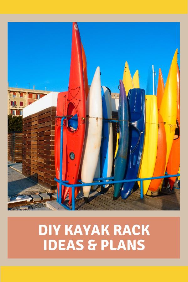 DIY Kayak Rack Ideas & Plans