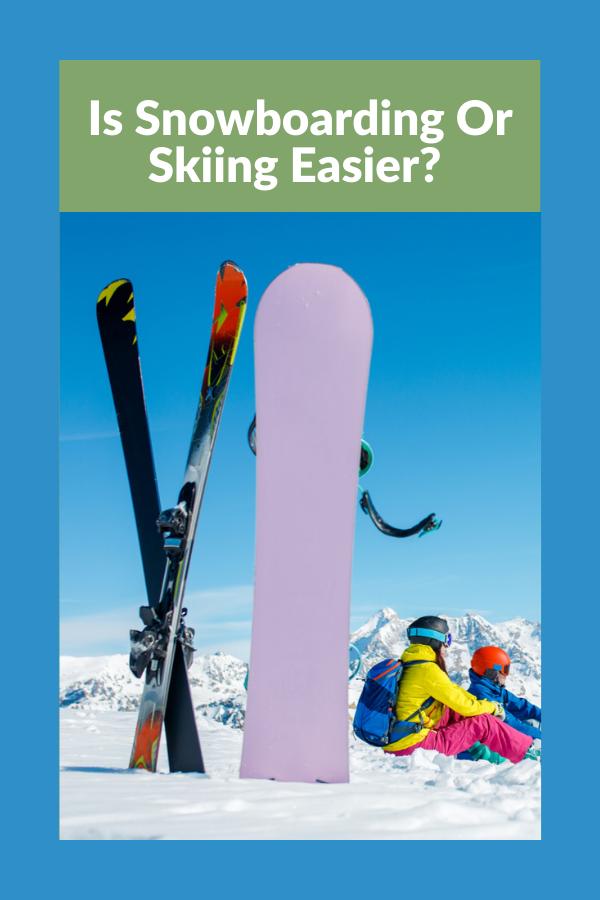 Is Snowboarding or Skiing Easier