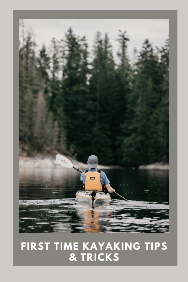 First Time Kayaking Tips & Tricks