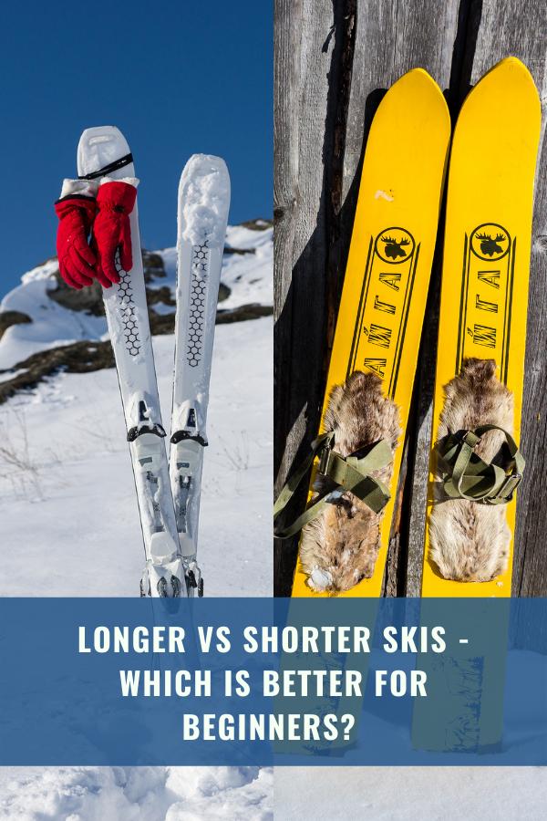 Longer vs Shorter Skis - Which Is Better For Beginners